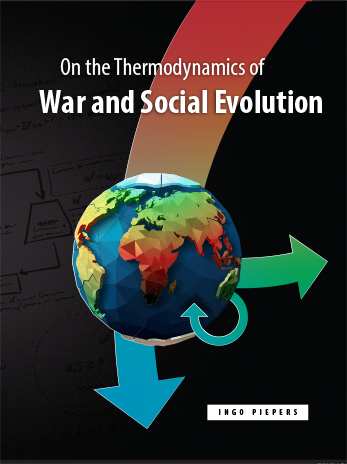 On the Thermodynamics of War and Social Evolution